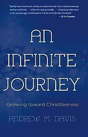 An infinite journey : growing toward…