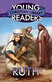 Ruth (Young Readers' Christian Library) –…