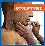 Sculpture (Bullfrog Books: Artist's Studio)…