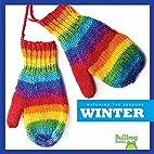Winter (Bullfrog Books: Watching the…