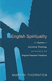 English Spirituality: An Outline of…