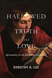 Hallowed in Truth and Love: Spirituality in…