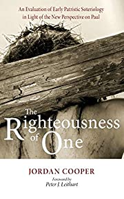 The Righteousness of One: An Evaluation of…