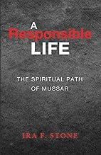 A Responsible Life: The Spiritual Path of…