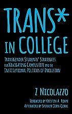 Trans* in College: Transgender Students'…