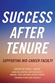 Success After Tenure: Supporting Mid-Career…