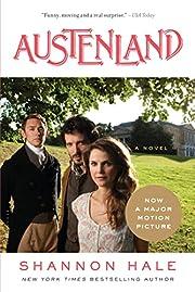 Austenland: A Novel – tekijä: Shannon…