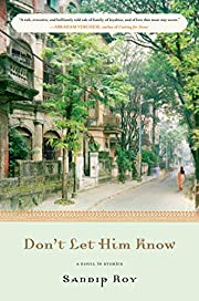 Don't Let Him Know: A Novel in Stories –…