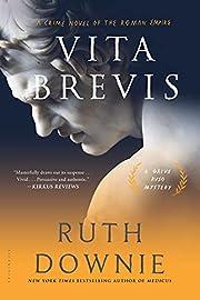 Vita Brevis: A Crime Novel of the Roman…