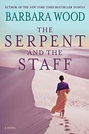 The Serpent and the Staff av Barbara Wood