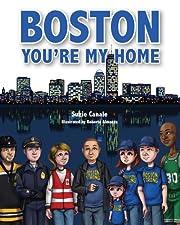 Boston, Youre My Home de Suzie Canale