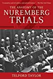 The Anatomy of the Nuremberg Trials: A…