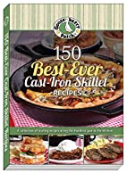 150 Best-Ever Cast Iron Skillet Recipes by…