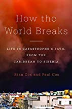 How the World Breaks: Life in…
