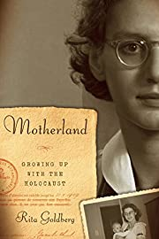 Motherland: Growing Up With the Holocaust de…