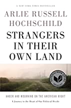 Strangers in Their Own Land: Anger and…