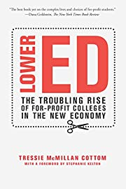 Lower Ed: The Troubling Rise of For-Profit…