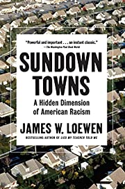 Sundown Towns: A Hidden Dimension of…