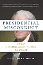 Presidential Misconduct: From George…