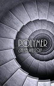 Polymer af Caleb Wilson