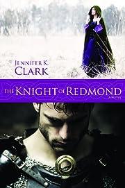 The Knight of Redmond af Jennifer K. Clark