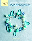 Bead bracelets : 15 beautiful jewelry designs / Susan Beal
