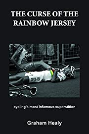 The Curse of the Rainbow Jersey: Cycling's…