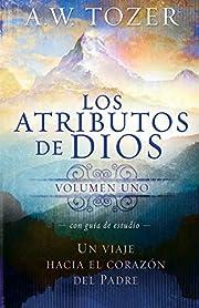 Los atributos de Dios - vol. 1 (Incluye…