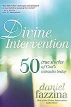 Divine Intervention: 50 True Stories of…