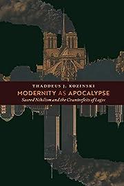 Modernity as Apocalypse: Sacred Nihilism and…