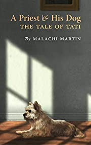 A Priest and His Dog: The Tale of Tati por…