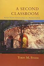 A Second Classroom: Parent-Teacher…