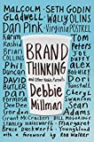 Brand thinking and other noble pursuits / Debbie Millman ; foreword by Rob Walker