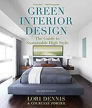 Green Interior Design de Lori Dennis