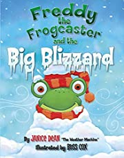 Freddy the Frogcaster and the Big Blizzard…