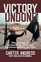 Victory Undone: The Defeat of al-Qaeda in…