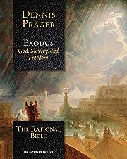 The Rational Bible: Exodus por Dennis Prager