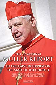The Cardinal Müller Report: An Exclusive…