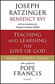 Teaching and Learning the Love of God: Being…