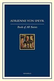 The Book of All Saints por Adrienne Von…