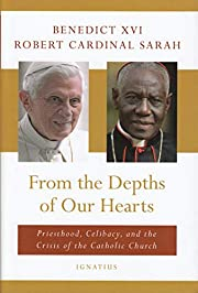 From the Depths of Our Hearts: Priesthood,…