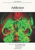 Addiction / edited by R. Christopher Pierce, Rutgers University Robert Wood Johnson Medical School, Ellen M. Unterwald, Temple University, and Paul J. Kenny, Icahn School of Medicine at Mount Sinai