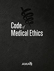 Code of Medical Ethics of the American…
