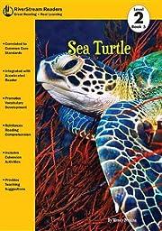 Sea Turtle (RiverStream Readers: Level 2) de…