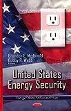 United States energy security / Brandon E. McDonald and Bobby R. Webb, editors