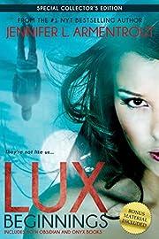 Lux: Beginnings (Obsidian & Onyx) (A Lux…