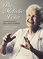 The Melodic Voice: Conversations with Alice…