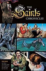 Saints Chronicles Collection 1 de Al Milgrom…