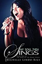 My Soul Then Sings (Urban Books) by Michelle…