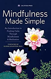Mindfulness Made Simple: An Introduction to…